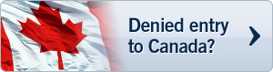 Denied entry to Canada?