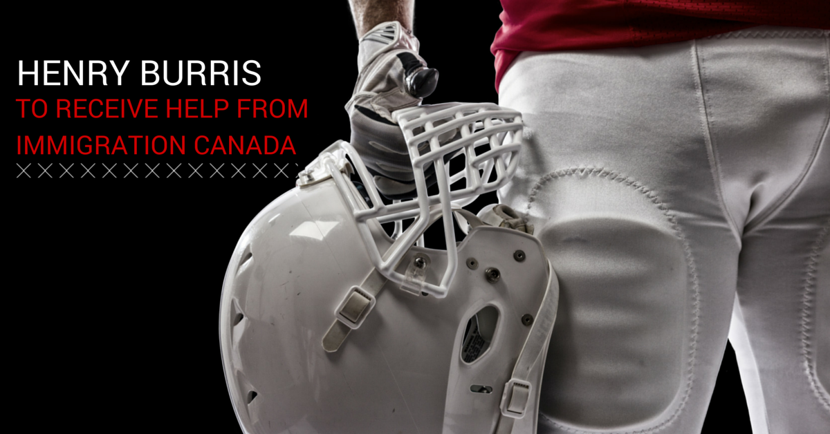 Henry Burris to Receive Help from Immigration Canada