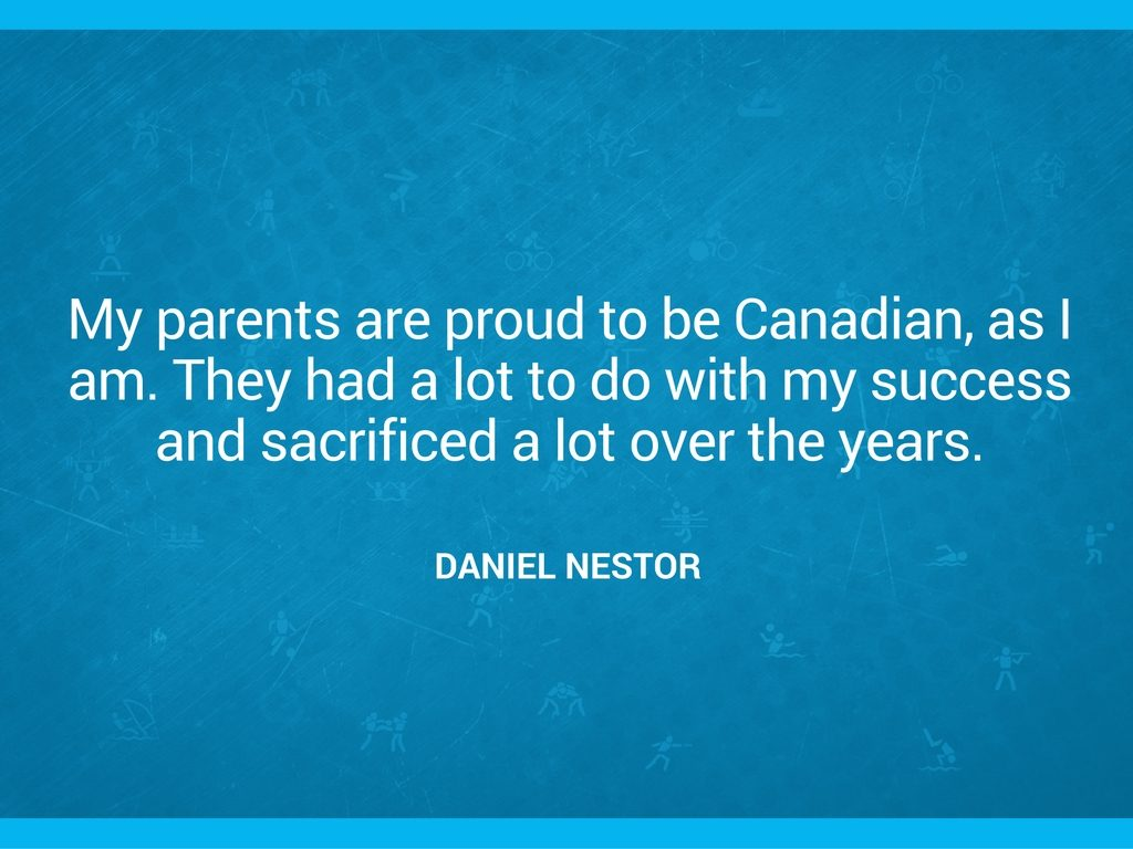 """My parents are proud to be Canadian, as I am. They had a lot to do with my success and sacrificed a lot over the years."" Daniel Nestor quote"
